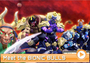 Meet the BIONIC BULLS